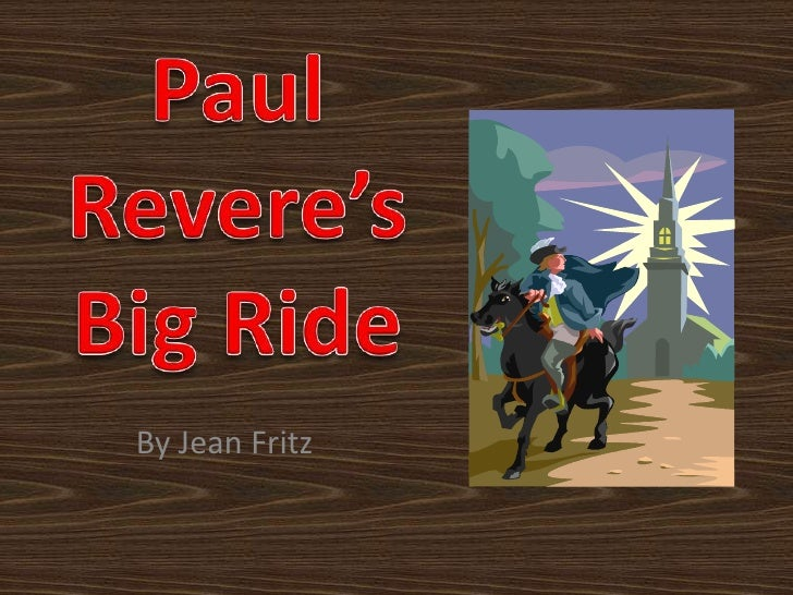 Paul Revere's Big Ride<br />By Jean Fritz<br />