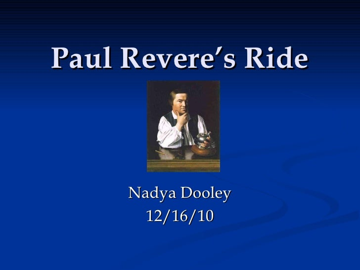 Paul Revere's Ride Nadya Dooley 12/16/10