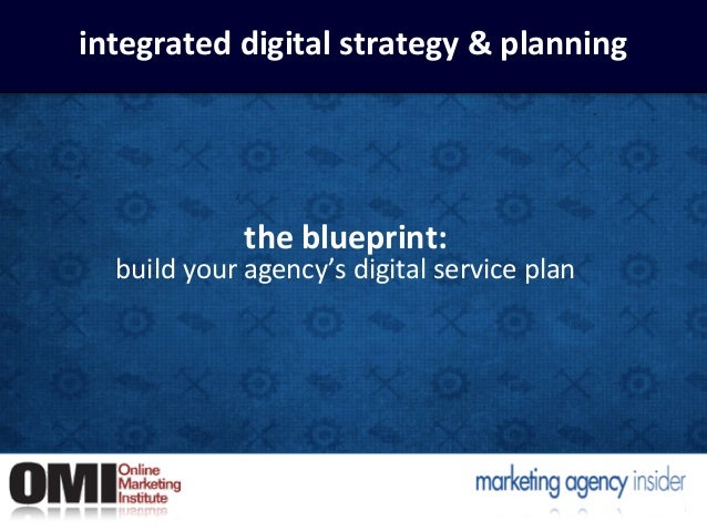 Building your agencys digital service plan integrated digital strategy planning the blueprint build your agencys malvernweather Image collections
