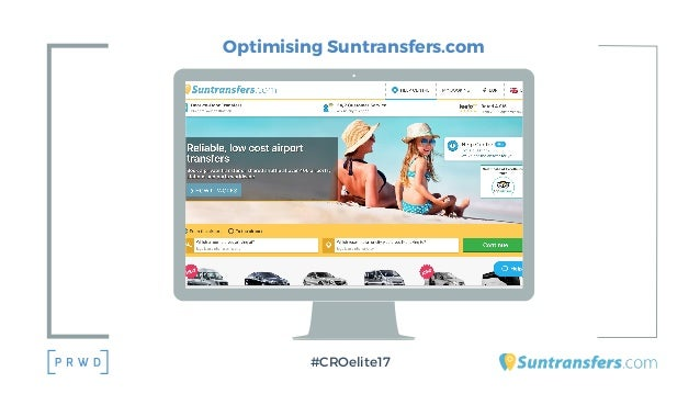 Optimising Suntransfers.com #CROelite17