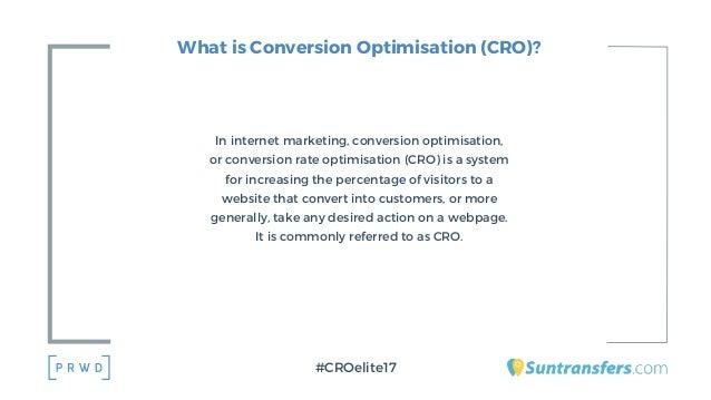 What is Conversion Optimisation (CRO)? In internet marketing, conversion optimisation, or conversion rate optimisation (CR...