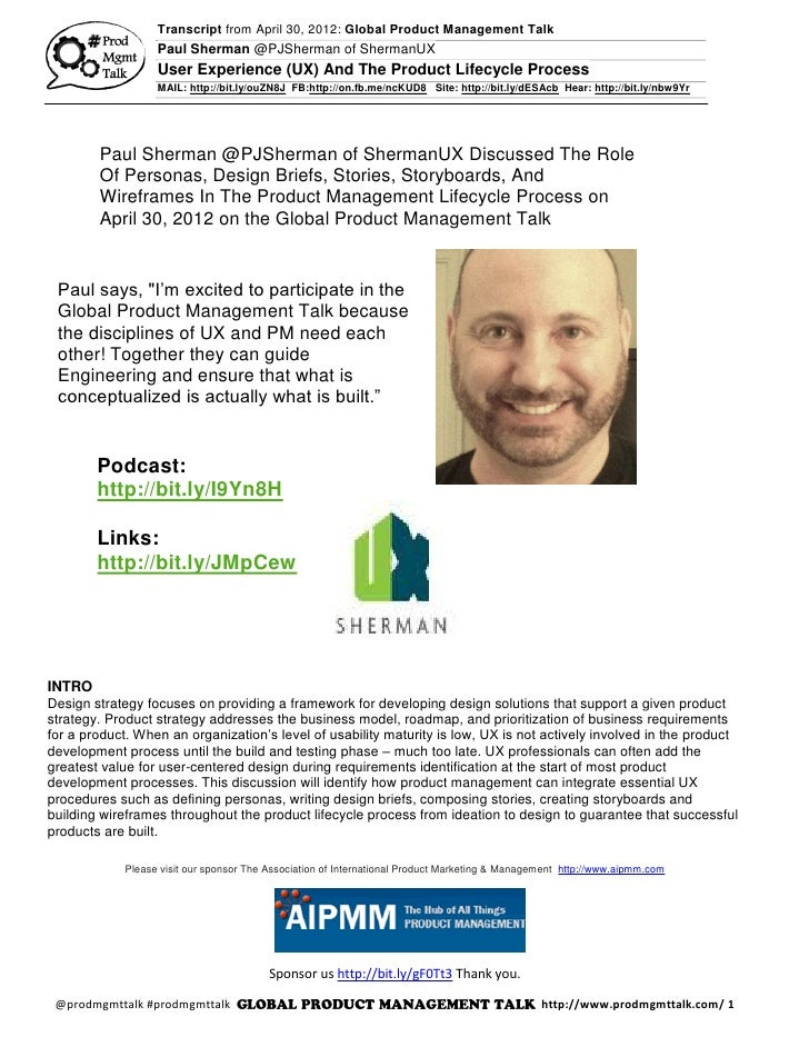 Transcript from April 30, 2012: Global Product Management Talk                   Paul Sherman @PJSherman of ShermanUX     ...