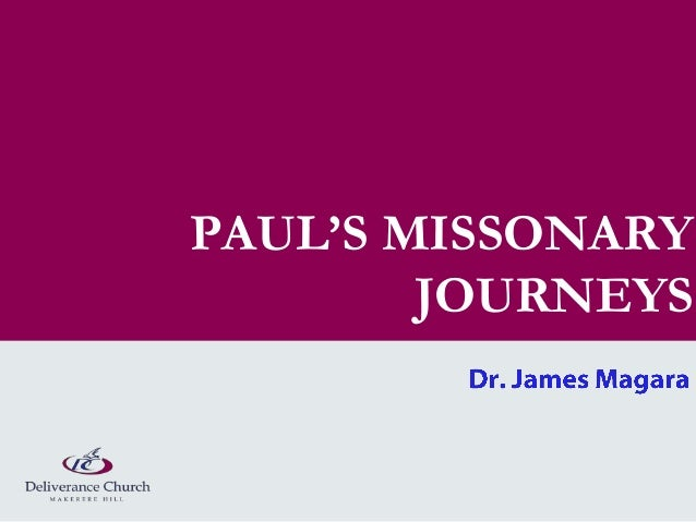PAUL'S MISSONARY        JOURNEYS