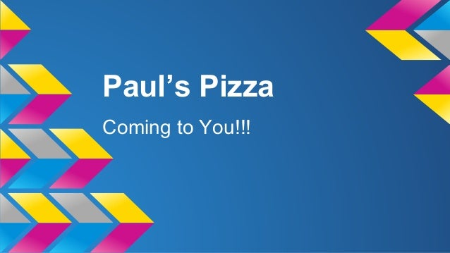 Paul's Pizza Coming to You!!!