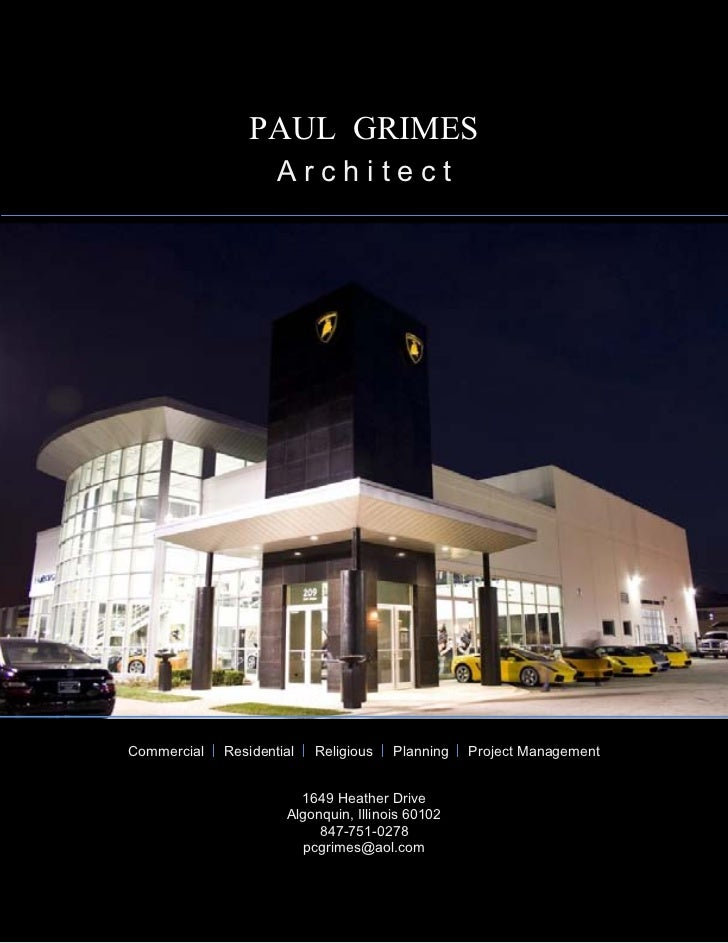PAUL GRIMES                     ArchitectCommercial   Residential   Religious   Planning   Project Management             ...