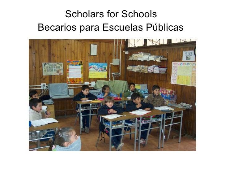 Scholars for Schools  Becarios para Escuelas  Públicas