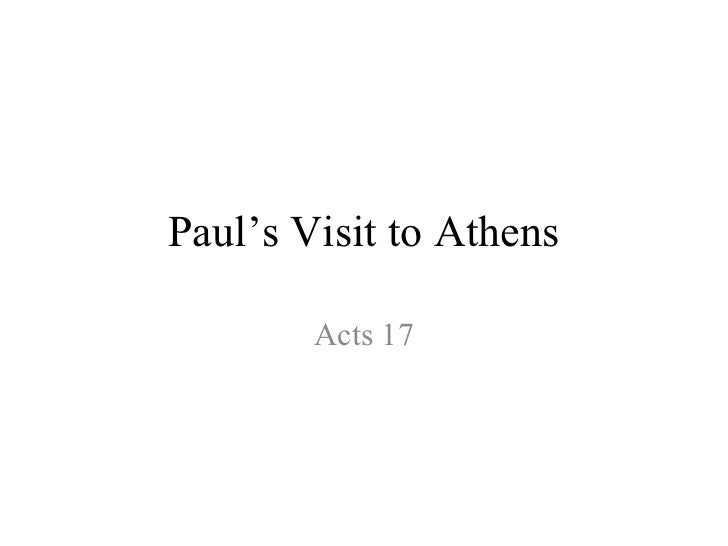 Paul's Visit to Athens        Acts 17