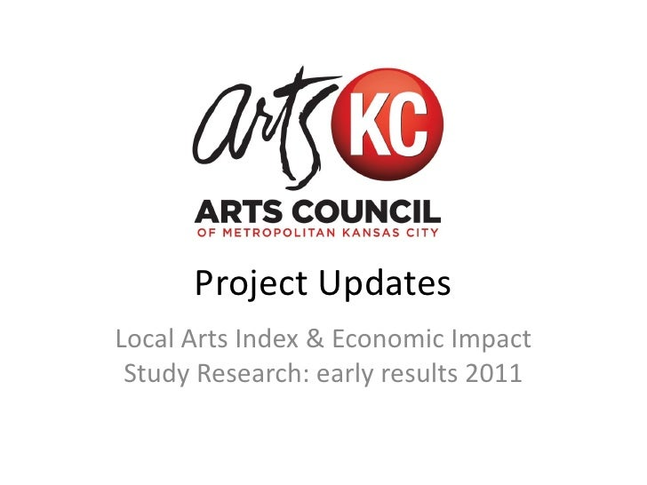 Project UpdatesLocal Arts Index & Economic Impact Study Research: early results 2011
