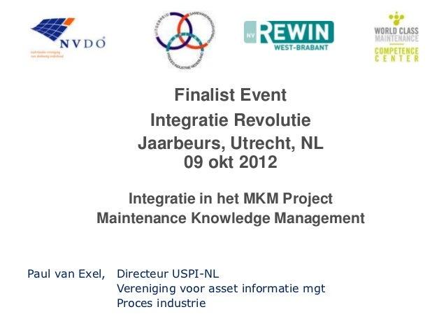 Finalist Event                   Integratie Revolutie                  Jaarbeurs, Utrecht, NL                       09 okt...