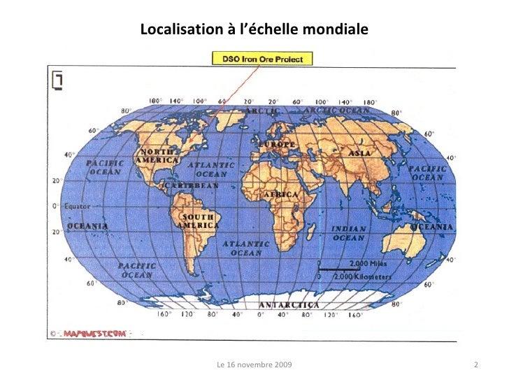 Localisation à l'échelle mondiale Le 16 novembre 2009