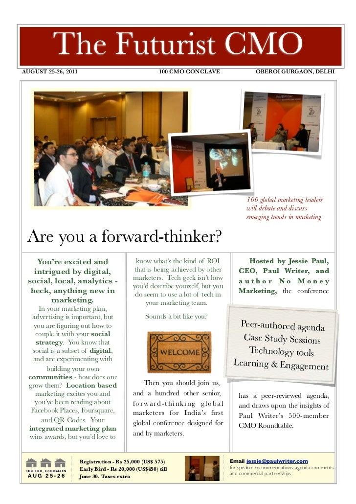 The Futurist CMOAUGUST 25-26, 2011                                      100 CMO CONCLAVE                  OBEROI GURGAON...