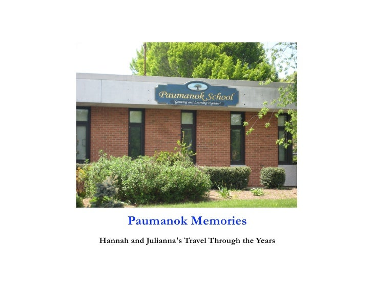 Paumanok Memories Hannah and Julianna's Travel Through the Years