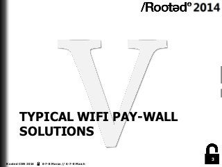 Pau Oliva – Bypassing wifi pay-walls with Android [Rooted