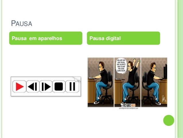 PAUSAPausa em aparelhos Pausa digital