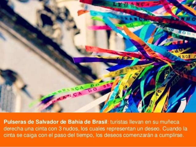 Pulseras de Salvador de Bahía de Brasil: turistas llevan en su muñeca derecha una cinta con 3 nudos, los cuales representa...