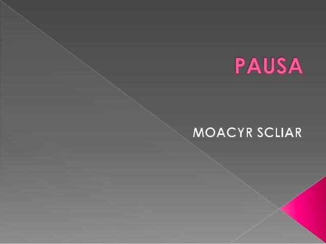 """O que significa uma """"pausa""""?Como pode ser uma pausa?Por que razão poderíamos precisar de umapausa?A pausa pode representar..."""