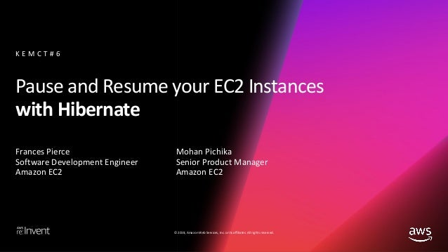 Pause And Resume Your Ec2 Instances With Hibernate Cmp392 Aws Re