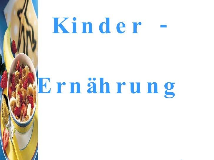 Kinder - Ernährung