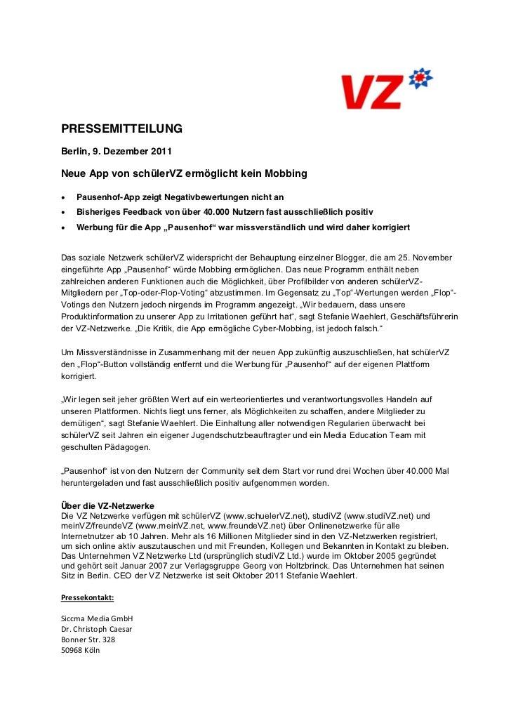 PRESSEMITTEILUNGBerlin, 9. Dezember 2011Neue App von schülerVZ ermöglicht kein Mobbing    Pausenhof-App zeigt Negativbewer...