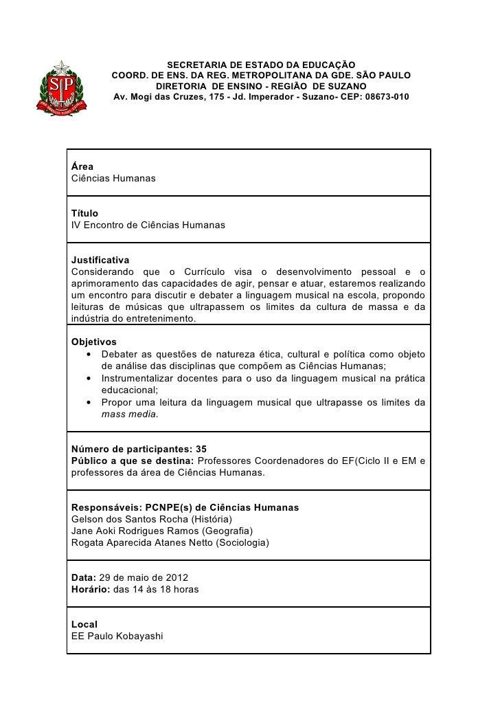 SECRETARIA DE ESTADO DA EDUCAÇÃO        COORD. DE ENS. DA REG. METROPOLITANA DA GDE. SÃO PAULO                 DIRETORIA D...