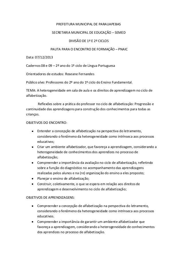 PREFEITURA MUNICIPAL DE PARAUAPEBAS SECRETARIA MUNICIPAL DE EDUCAÇÃO – SEMED DIVISÃO DE 1º E 2º CICLOS PAUTA PARA O ENCONT...