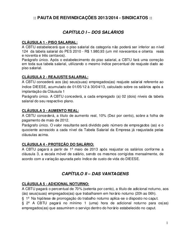 :: PAUTA DE REIVINDICAÇÕES 2013/2014 - SINDICATOS ::                        CAPÍTULO I – DOS SALÁRIOSCLÁUSULA 1 - PISO SAL...