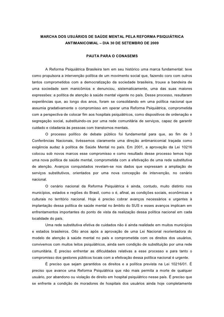 MARCHA DOS USUÁRIOS DE SAÚDE MENTAL PELA REFORMA PSIQUIÁTRICA                       ANTIMANICOMIAL – DIA 30 DE SETEMBRO DE...