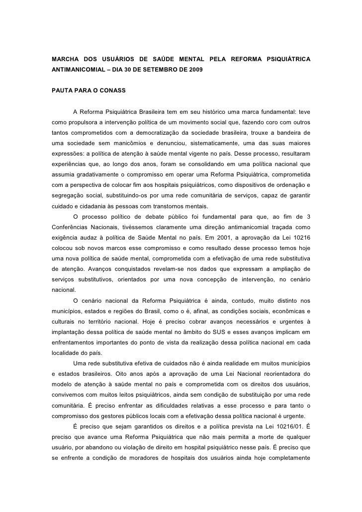 MARCHA DOS USUÁRIOS DE SAÚDE MENTAL PELA REFORMA PSIQUIÁTRICA ANTIMANICOMIAL – DIA 30 DE SETEMBRO DE 2009   PAUTA PARA O C...