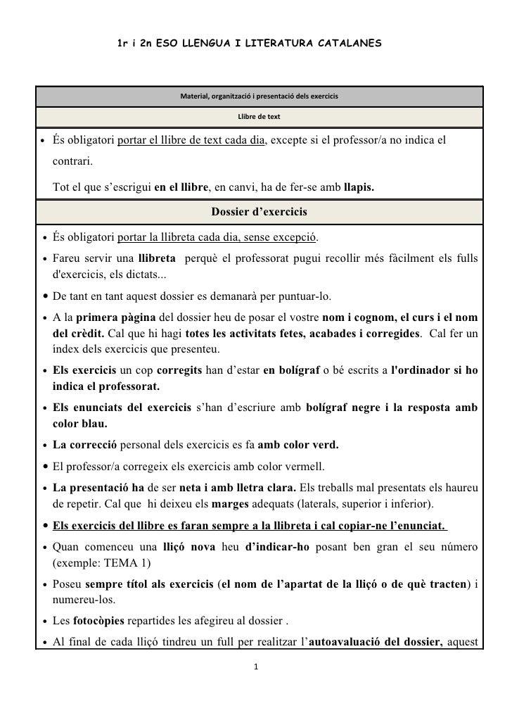 1r i 2n ESO LLENGUA I LITERATURA CATALANES                                     Material, organització i presentació dels e...