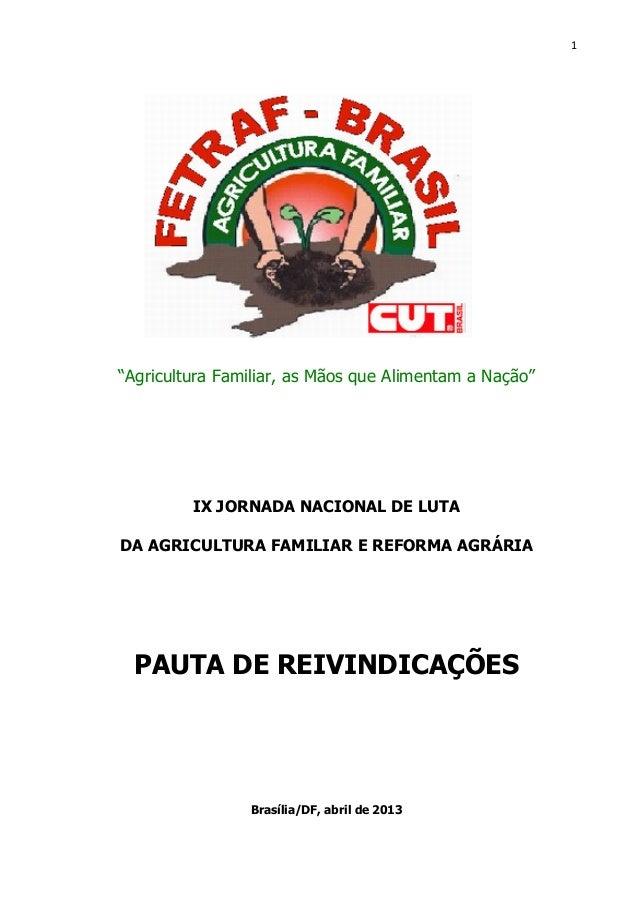 """1""""Agricultura Familiar, as Mãos que Alimentam a Nação""""IX JORNADA NACIONAL DE LUTADA AGRICULTURA FAMILIAR E REFORMA AGRÁRIA..."""