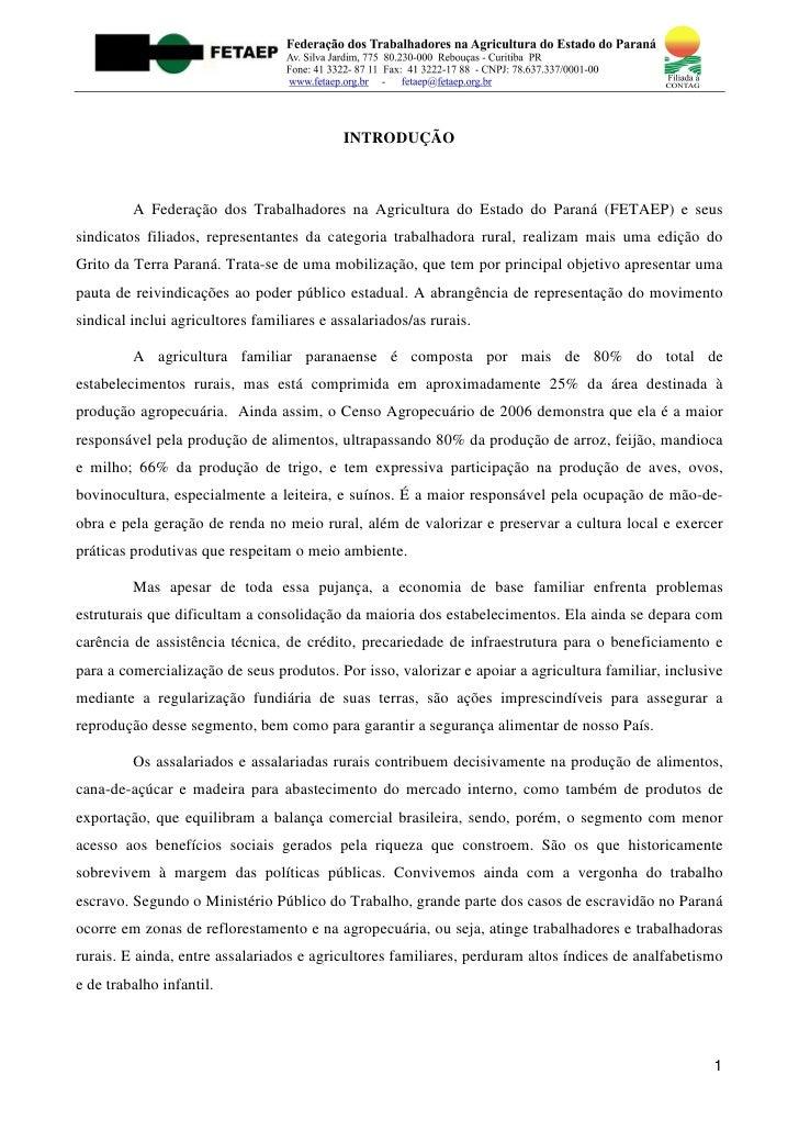 INTRODUÇÃO         A Federação dos Trabalhadores na Agricultura do Estado do Paraná (FETAEP) e seussindicatos filiados, re...
