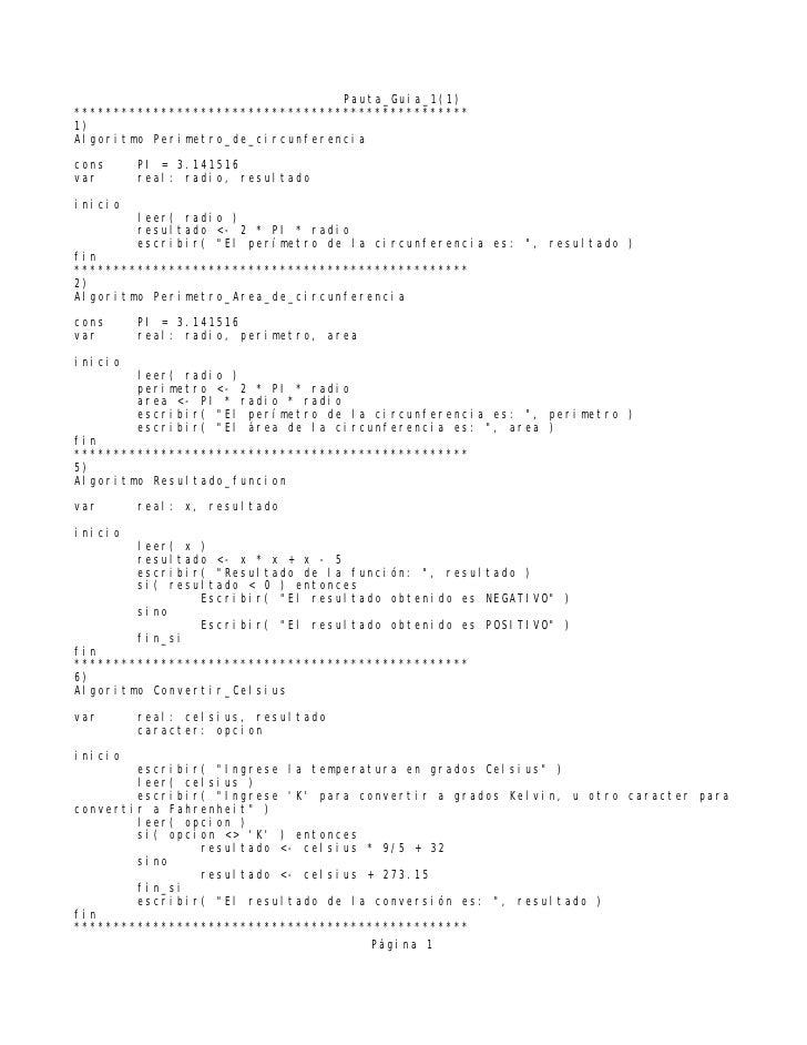 Pauta_Guia_1(1) ************************************************** 1) Algoritmo Perimetro_de_circunferencia cons     PI = ...