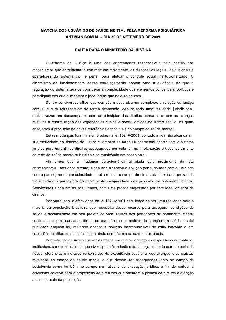 MARCHA DOS USUÁRIOS DE SAÚDE MENTAL PELA REFORMA PSIQUIÁTRICA                        ANTIMANICOMIAL – DIA 30 DE SETEMBRO D...