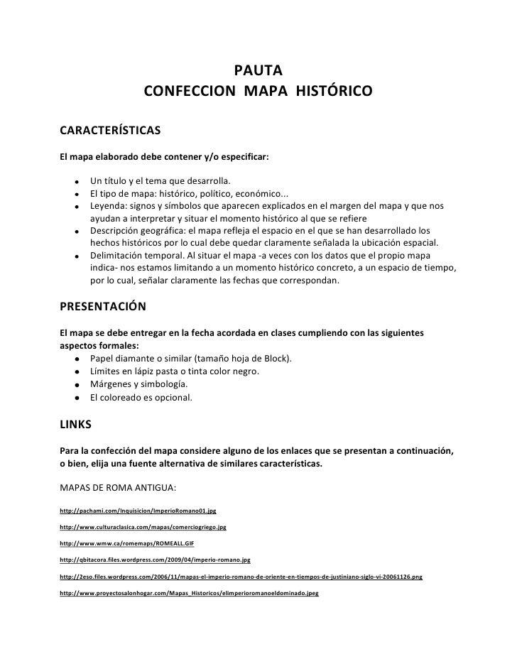 PAUTA<br />CONFECCION  MAPA  HISTÓRICO<br />CARACTERÍSTICAS<br />El mapa elaborado debe contener y/o especificar:<br />Un ...