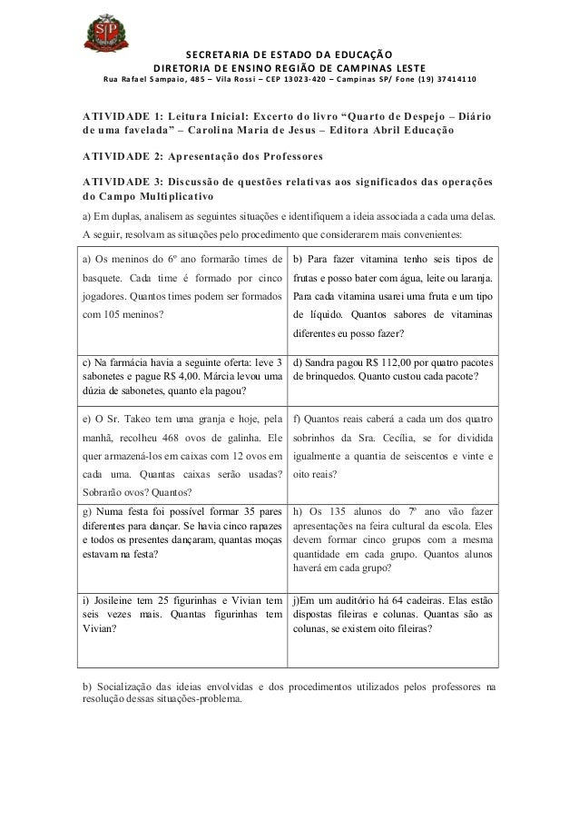 SECRETARIA DE ESTADO DA EDUCAÇÃO DIRETORIA DE ENSINO REGIÃO DE CAMPINAS LESTE Rua Rafael Sampaio, 485 – Vila Rossi – CEP 1...