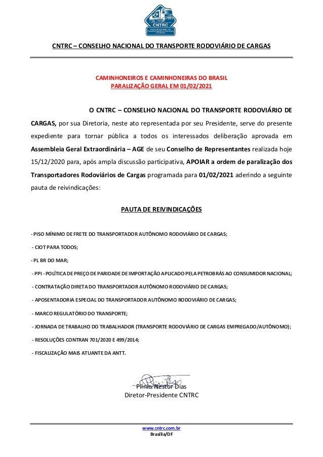 CNTRC – CONSELHO NACIONAL DO TRANSPORTE RODOVIÁRIO DE CARGAS www.cntrc.com.br Brasília/DF CAMINHONEIROS E CAMINHONEIRAS DO...