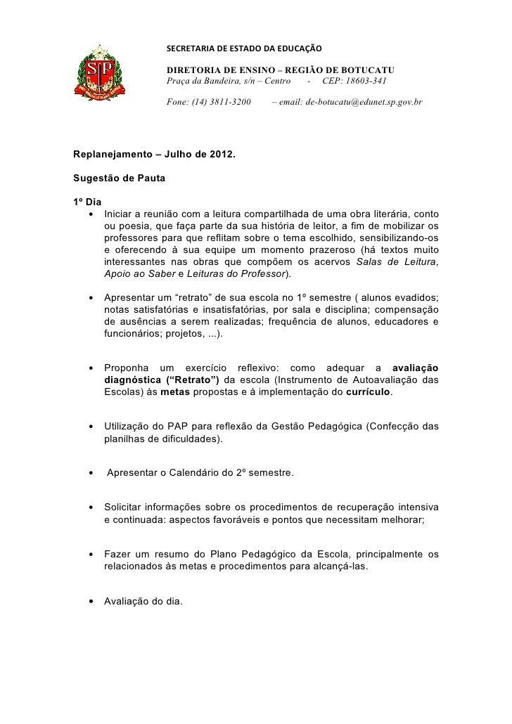 SECRETARIA DE ESTADO DA EDUCAÇÃO                      DIRETORIA DE ENSINO – REGIÃO DE BOTUCATU                      Praça ...