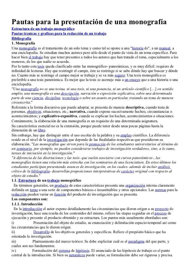 Pautas para la presentación de una monografíaEstructura de un trabajo monográficoPautas técnicas y graficas para la redacc...