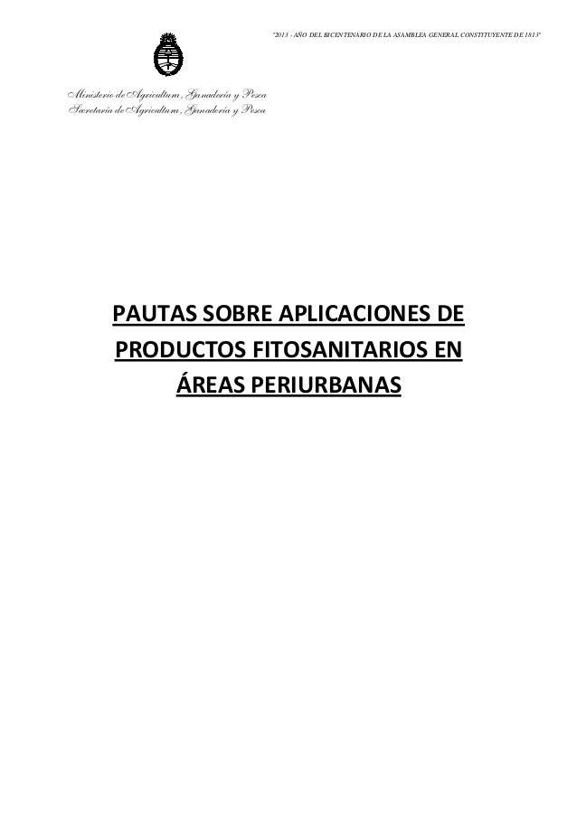 """""""2013 - AÑO DEL BICENTENARIO DE LA ASAMBLEA GENERAL CONSTITUYENTE DE 1813""""  Ministerio de Agricultura, Ganadería y Pesca S..."""