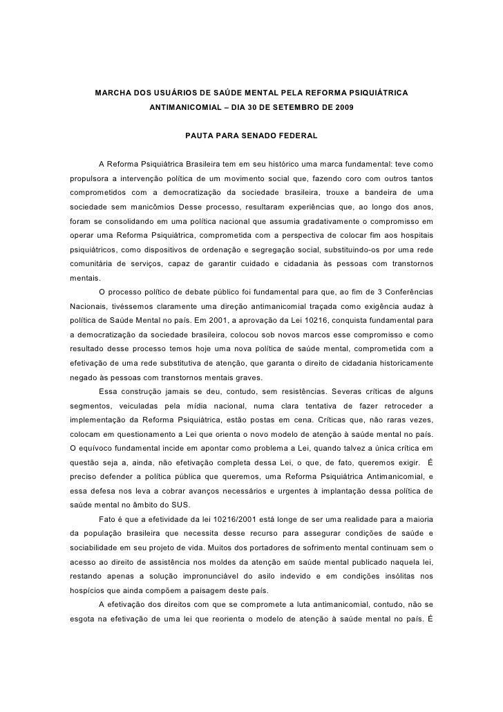 MARCHA DOS USUÁRIOS DE SAÚDE MENTAL PELA REFORMA PSIQUIÁTRICA                      ANTIMANICOMIAL – DIA 30 DE SETEMBRO DE ...