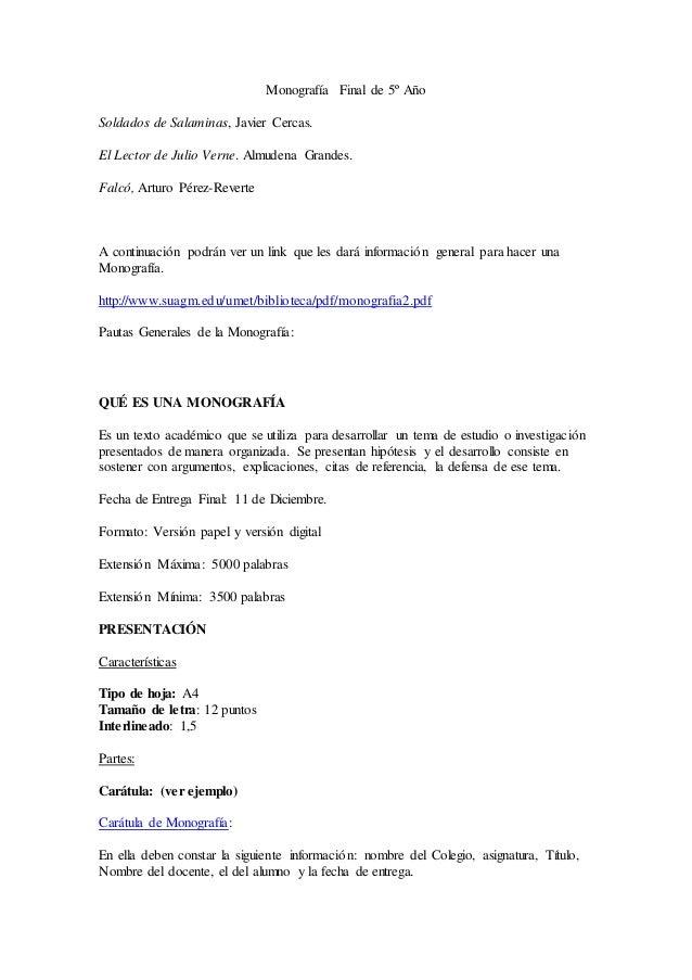Monograf�a Final de 5� A�o Soldados de Salaminas, Javier Cercas. El Lector de Julio Verne. Almudena Grandes. Falc�, Arturo...