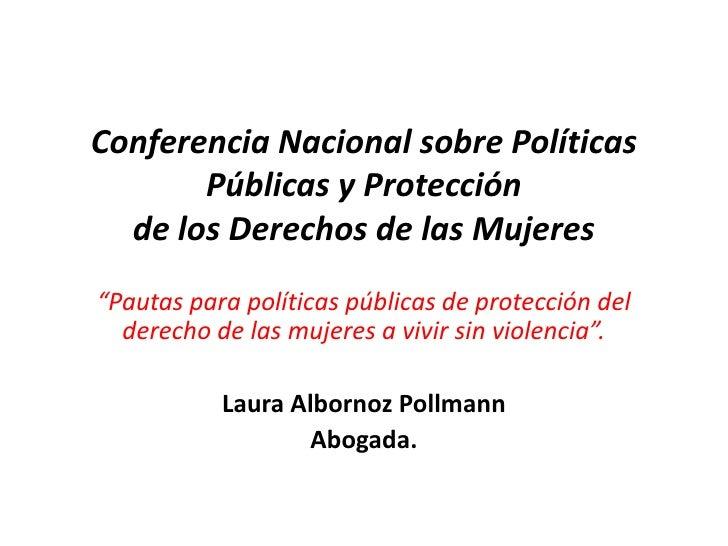 """Conferencia Nacional sobre Políticas Públicas y Protección de los Derechos de las Mujeres<br />""""Pautas para políticas púb..."""