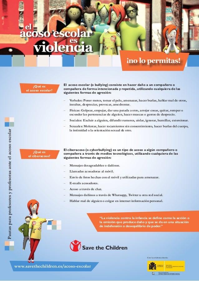 ¿Qué es el acoso escolar?  El acoso escolar (o bullying) consiste en hacer daño a un compañero o compañera de forma intenc...
