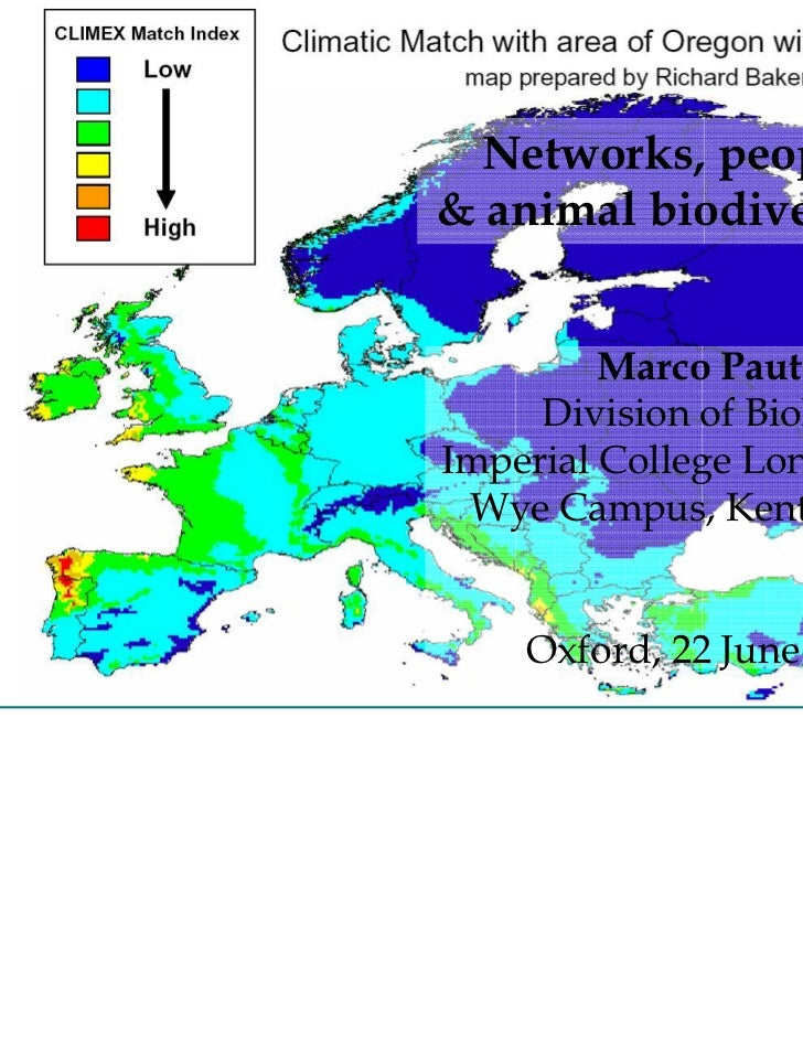 Networks, people& animal biodiversity         Marco Pautasso,     Division of Biology,Imperial College London, Wye Campus,...