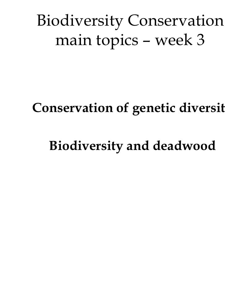 biodiversity conservation genetic diversity and deadwood