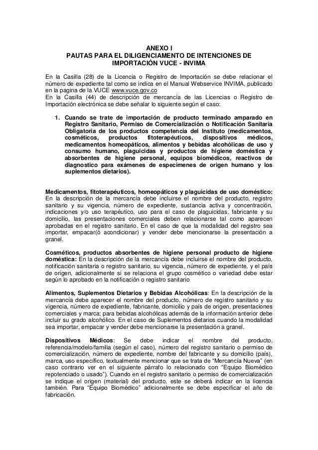 ANEXO I        PAUTAS PARA EL DILIGENCIAMENTO DE INTENCIONES DE                   IMPORTACIÓN VUCE - INVIMAEn la Casilla (...