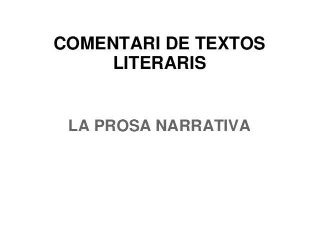 COMENTARI DE TEXTOS LITERARIS LA PROSA NARRATIVA
