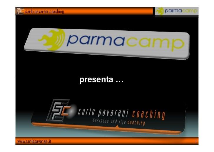 carlo pavarani coaching                              presenta …www.carlopavarani.it                       1