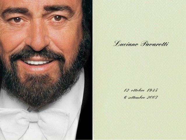 Quién iba a decirle a Fernando Pavarotti, aquel humilde panadero de Módena aficionado a la ópera, que Luciano, su único hi...