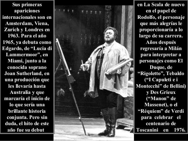 En 1967 debuta en San Francisco y en 1968, en el Metropolitan Opera House de Nueva York, donde realiza la proeza de cantar...